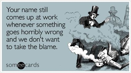 work!Work Humor, Laugh, Co Workers, Coworkers Ecards, The Offices, Friday Funny, Online Job, Horrible Wrong, Blame