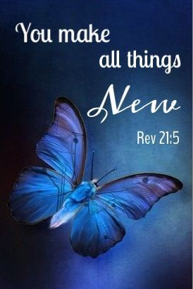 """""""I am made new in Christ Jesus. The old is gone and behold I am made brand new. My past is passed/dead and gone. Now its up to me by the Spirit of the only true and living God to renew my mind according to Romans 12:2. Jesus made it all possible. Thank you Lord!"""