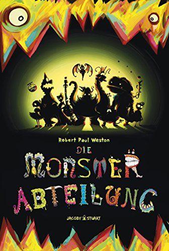 Die Monsterabteilung von Robert Paul Weston https://www.amazon.de/dp/B015H2FNIE/ref=cm_sw_r_pi_dp_bg7HxbSPTEAP2
