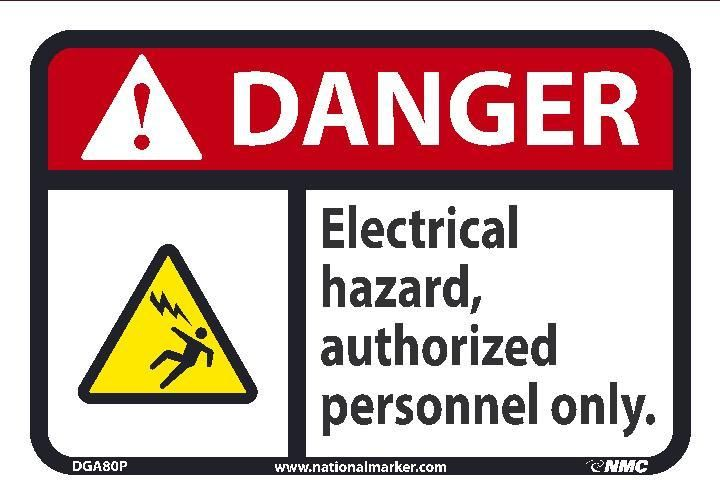 Electrical Hazard Authorized Personnel Only Ansi Iso Danger Header Signs Dga80 National Marker Hazard Sign Dangerous Danger Sign