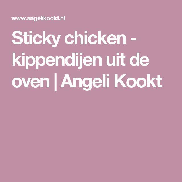 Sticky chicken - kippendijen uit de oven | Angeli Kookt