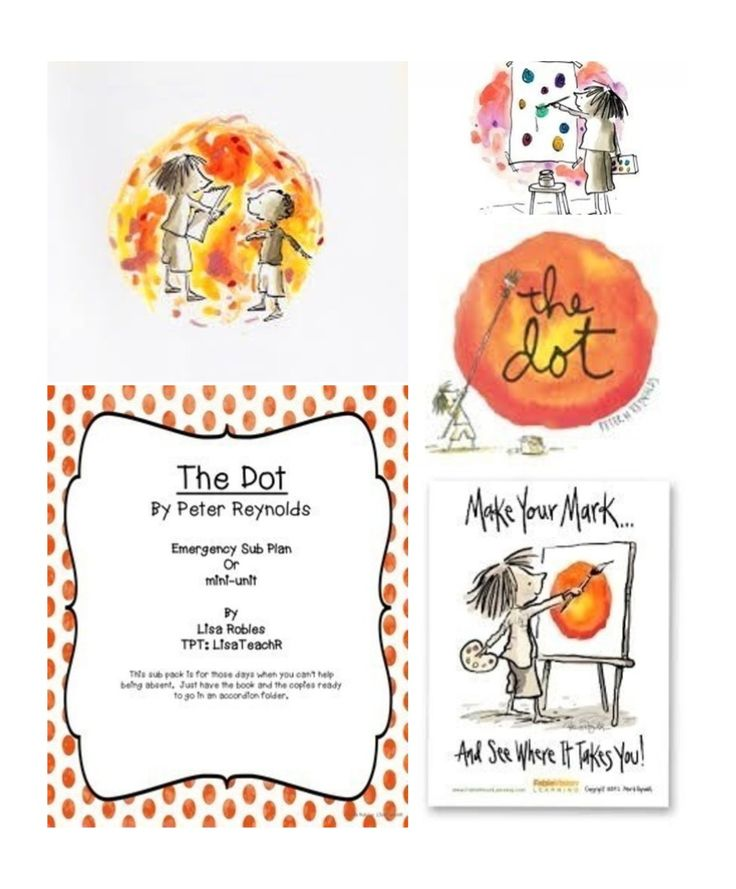 The Dot by Peter Reynolds  An emergency sub plan or mini-unit for The Dot.                                                                                                                                                     More