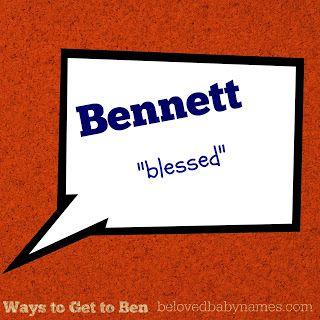 Beloved Baby Names: Ways to Get to Ben