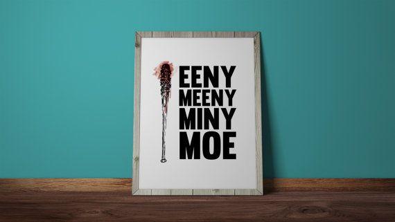 Eeny Meeny Miny Moe Negan Lucille Walking by BlackCatDesignAndArt