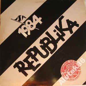 Republika  1984    MINT - UK PICTURE DISC