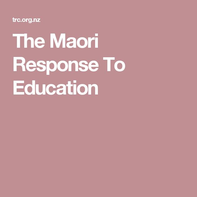 The Maori Response To Education