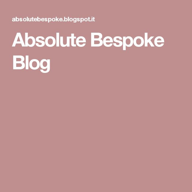 Absolute Bespoke Blog