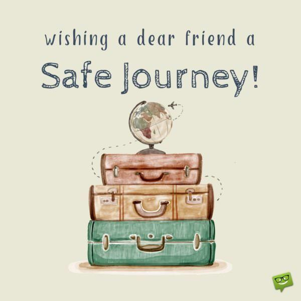 safe journey wishes to inspire the best flights and road trips