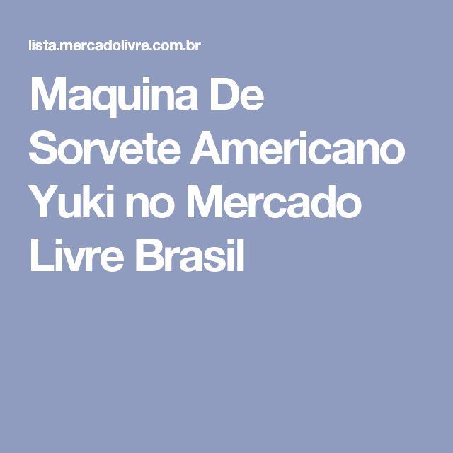 Maquina De Sorvete Americano Yuki no Mercado Livre Brasil
