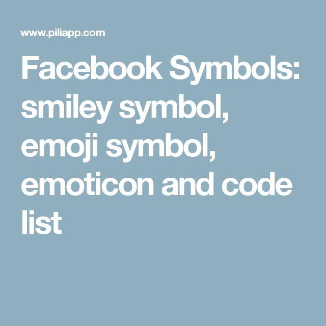 Facebook Symbols: smiley symbol, emoji symbol, emoticon and code list
