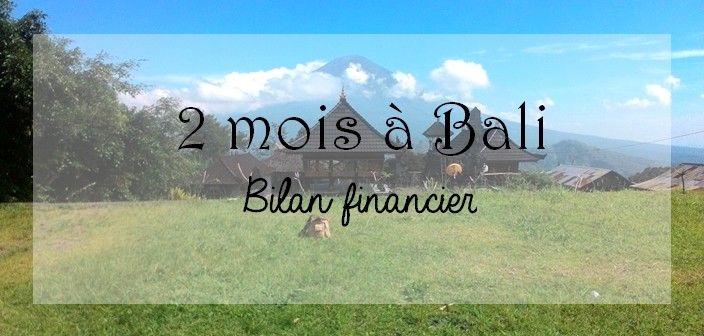 2 mois à Bali : bilan financier