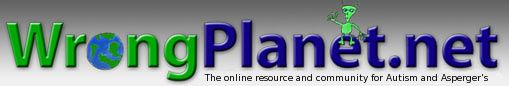 Wrong Planet is the web community designed for individuals (and parents/professionals of those) with Autism, Asperger's Syndrome, ADHD, PDDs, and other neurological differences. We provide a discussion forum, where members communicate with each other, an article section, with exclusive articles and how-to guides, a blogging feature, and a chatroom for real-time communication with other Aspies.