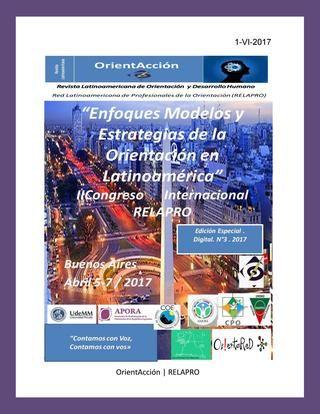 """Revista Latinoamericana de Orientación y Desarrollo Humano n°3 2017  Revista  Latinoamericana de Orientación y Desarrollo humano . """"OrientAcción"""" N°3 2017"""