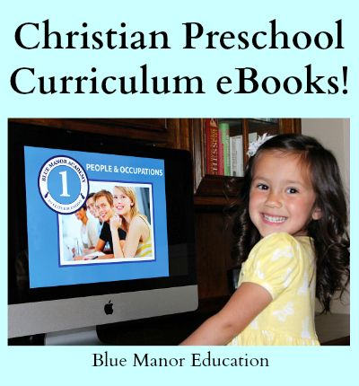 Christian Preschool Curriculum, Full range of subjects including anatomy, character development, bible and more.