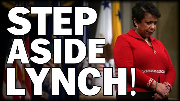 CALLS FOR LYNCH TO STEP ASIDE AHEAD OF LIKELY CLINTON INDICTMENT