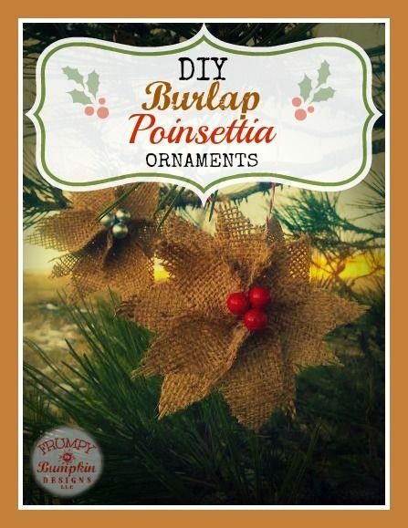 "Burlap Poinsettia Ornaments — The Frumpy Bumpkin ( I love this woman's website...""Bless this mess..."")"