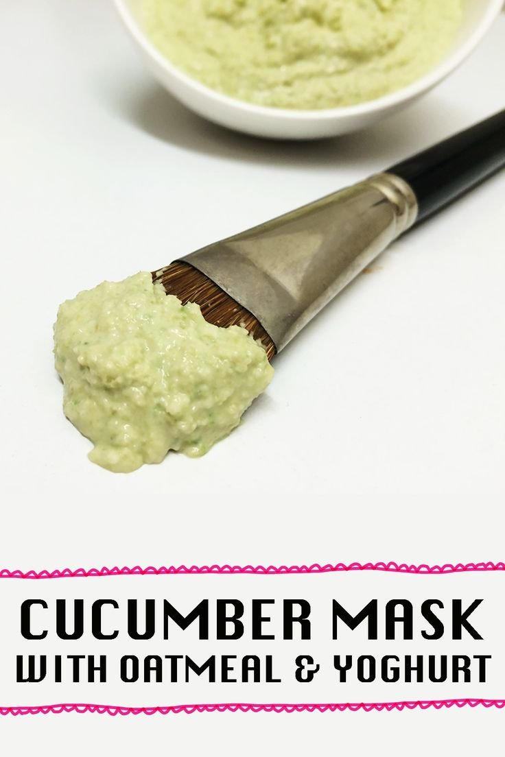 Cucumber Face Mask with Oatmeal and Yoghurt - great for exfoliating dead skin and reducing the appearance of pores