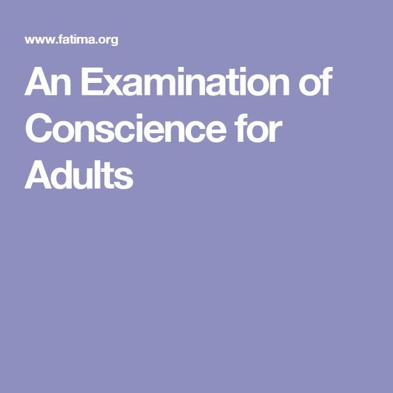 An Examination of Conscience for Adults http://www.fatima.org/essentials/requests/rosary.html Tridentine, Traditional, Latin, Gregorian chant [go through the hot link]