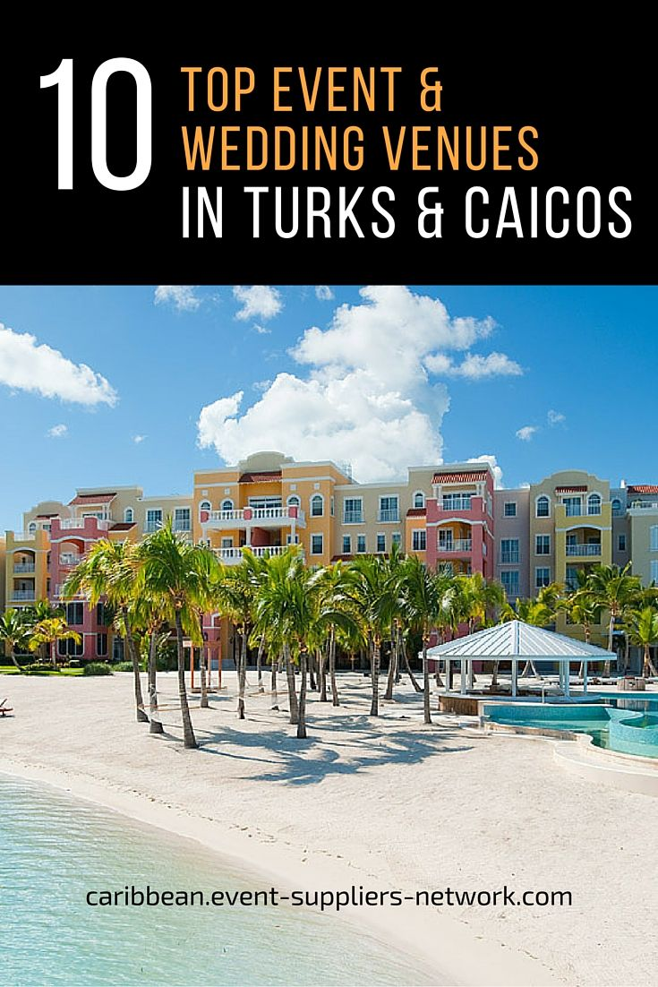 Caribbean weddings grand turk - 10 Top Event And Wedding Venues In Turks And Caicos According To Locals And Event Planners