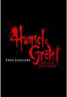 Hansel & Gretel: Witch Hunters - Movie Trailers - Wow