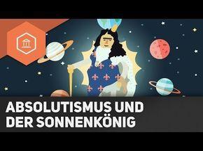 Absolutismus und der Sonnenkönig Ludwig XIV - Französische Revolution - YouTube