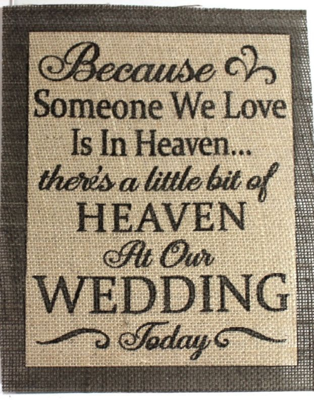 Rustic Vinatge Chic Country Burlap Wedding Someone We Love Is in Heaven 8x10…