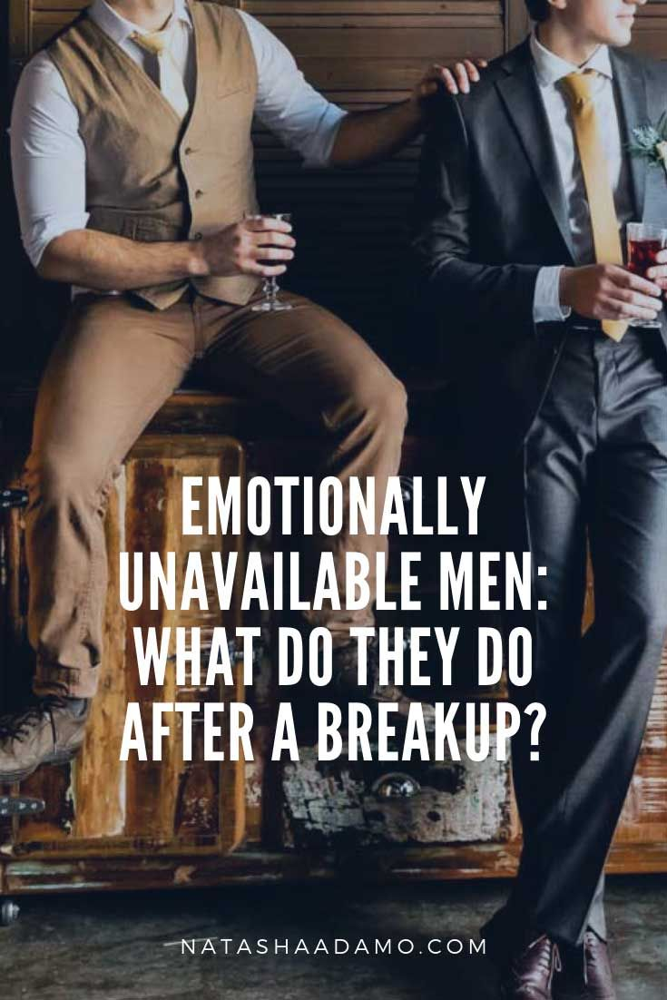 Emotionally Unavailable Men: What Do They Do After A
