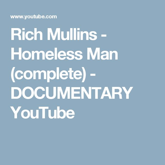 Rich Mullins - Homeless Man (complete) - DOCUMENTARY   YouTube