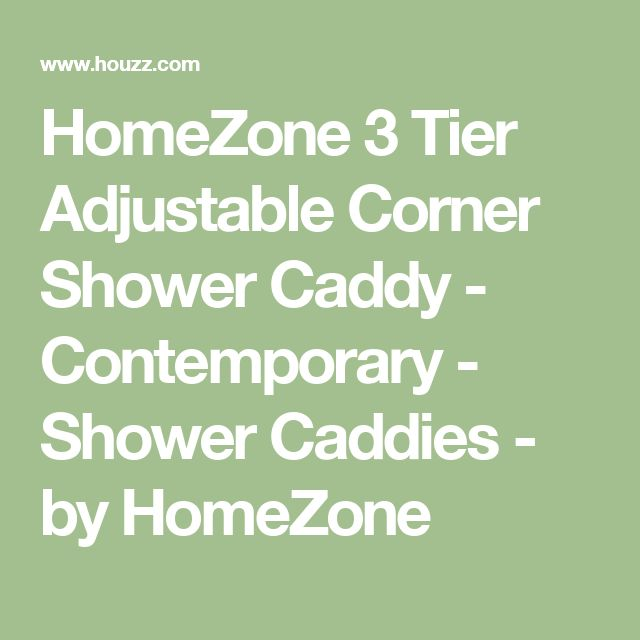 HomeZone 3 Tier Adjustable Corner Shower Caddy - Contemporary - Shower Caddies - by HomeZone
