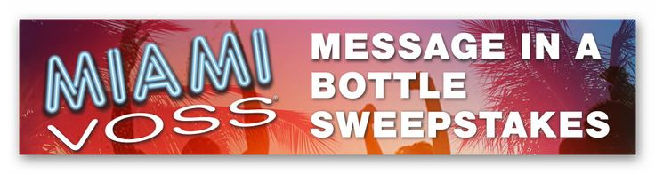 """Miami VOSS """"Message in a Bottle"""" Instant Win Sweepstakes (over 1,100 prizes)– Ends July 16th #sweepstakes https://www.goldengoosegiveaways.com/miami-voss-message-in-a-bottle-instant-win-sweepstakes?utm_content=buffer01362&utm_medium=social&utm_source=pinterest.com&utm_campaign=buffer"""