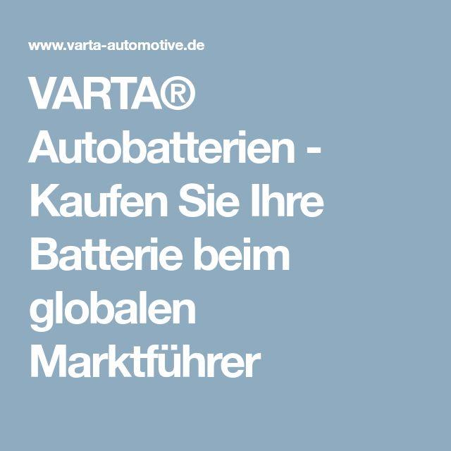 VARTA® Autobatterien - Kaufen Sie Ihre Batterie beim globalen Marktführer