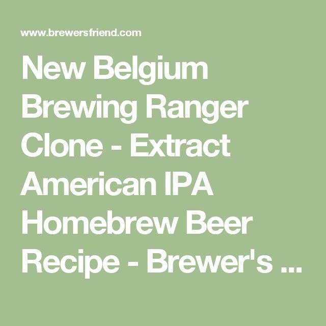 New Belgium Brewing Ranger Clone - Extract American IPA Homebrew Beer Recipe - Brewer's Friend
