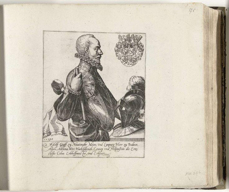 anoniem | Portret van Adolf, graaf van Nieuwenaar en Meurs, workshop of Frans Hogenberg, 1584 - 1620 | Portret van Adolf, graaf van Nieuwenaar en Meurs. Staande, ten halven lijve, profiel naar rechts, helm op tafel. Rechtsboven zijn wapen. Met onderschrift van 3 regels in het Duits. Linksonder genummerd: 190. De prent maakt deel uit van een album.