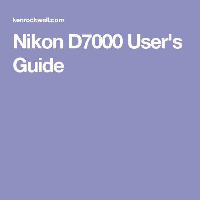 Nikon D7000 User's Guide