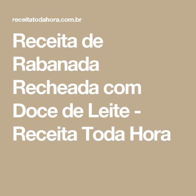Receita de Rabanada Recheada com Doce de Leite - Receita Toda Hora
