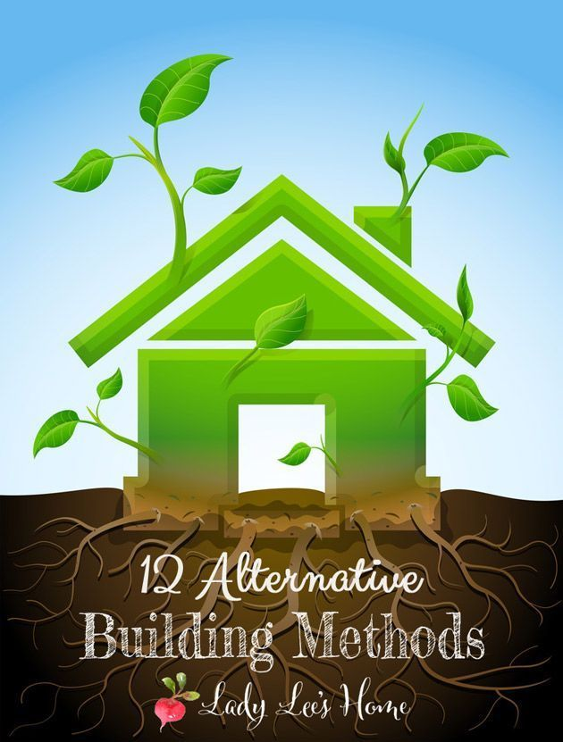 393 best green building and re purposing images on for Alternative home building methods
