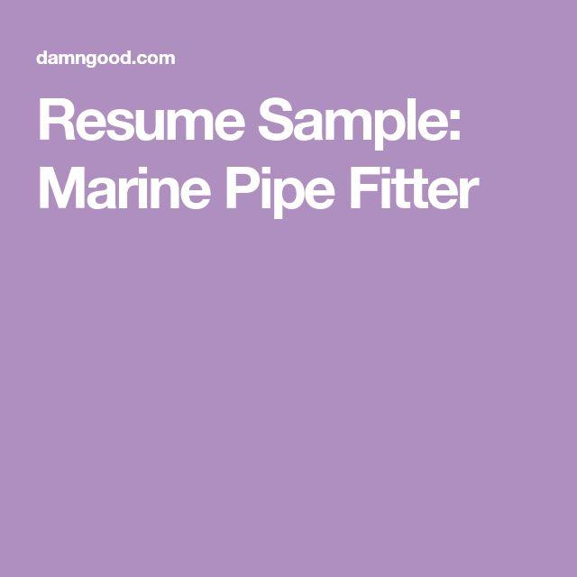 Resume Sample: Marine Pipe Fitter