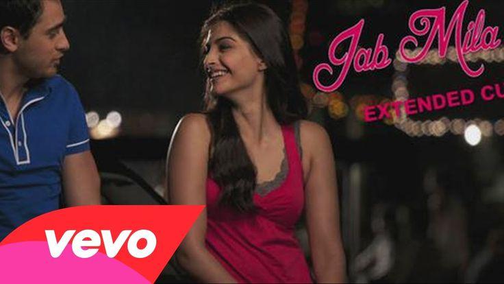 I Hate Luv Storys - Jab Mila Tu Video   Sonam Kapoor, Imran Khan