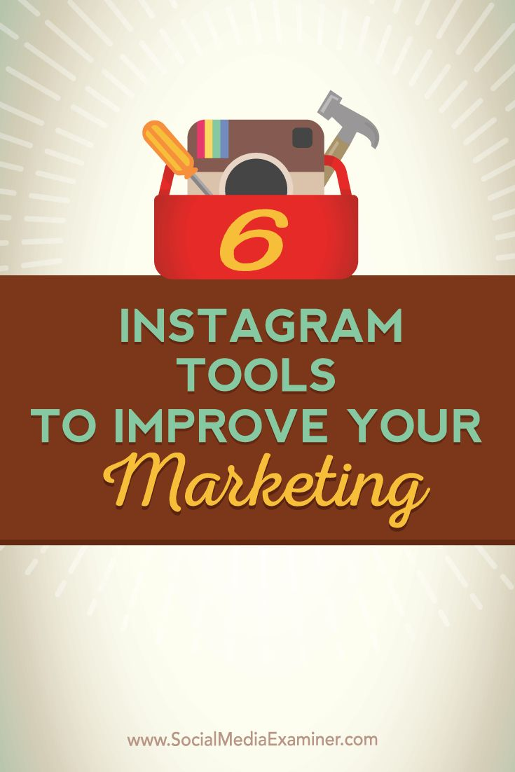 Do you want to take your Instagram marketing to the next level? Adding the right Instagram tools into your marketing flow can help you project a more professional image and give you valuable analytic insights. In this article you'll discover six tools to improve your Instagram marketing. Via @smexaminer.