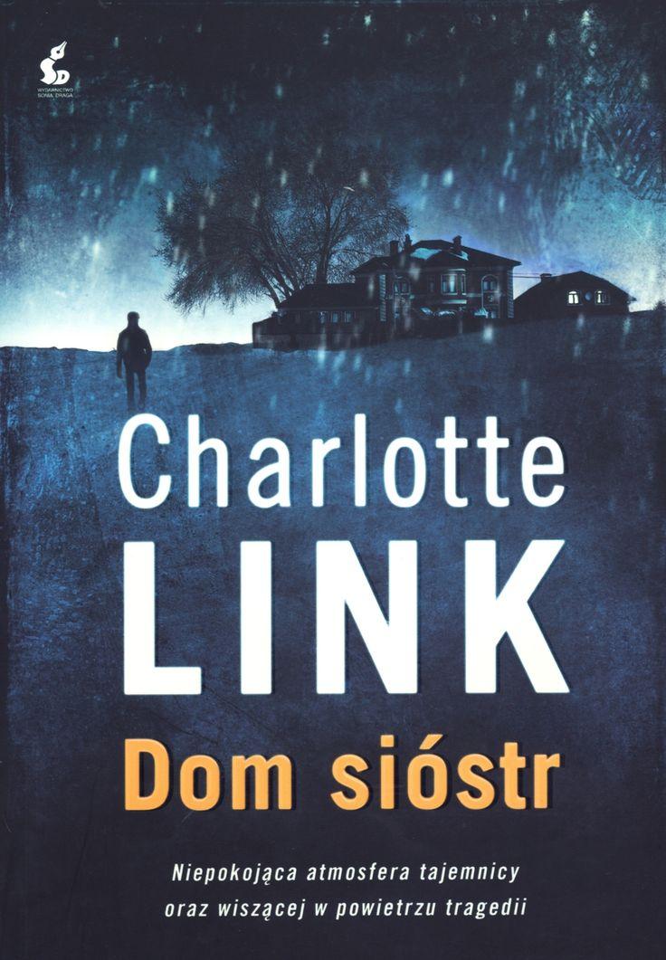http://www.swiatksiazki.pl/ksiazki/dom-siostr-charlotte-link-3699880/
