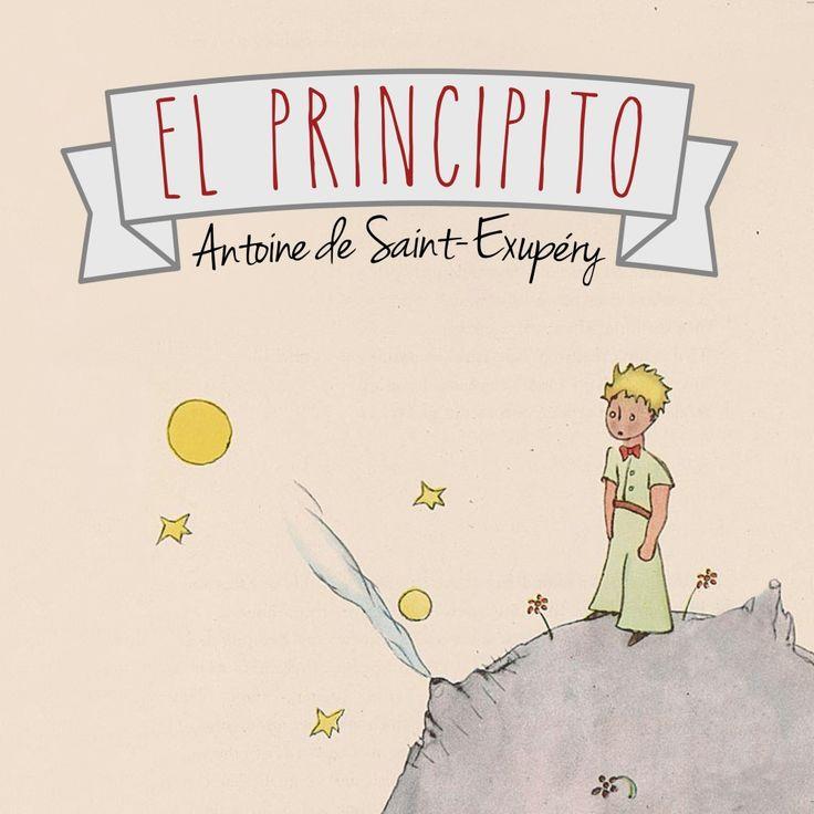 El principito (Le Petit Prince), publicado el 6 de abril de 1943, es el relato corto más conocido del escritor y aviador francés Antoine de Saint-Exupéry....
