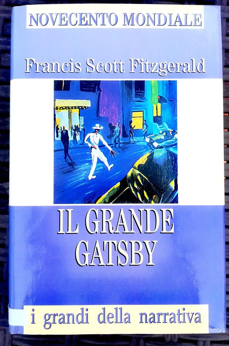 Il grande Gatsby -Francis Scott Fitzgerald-