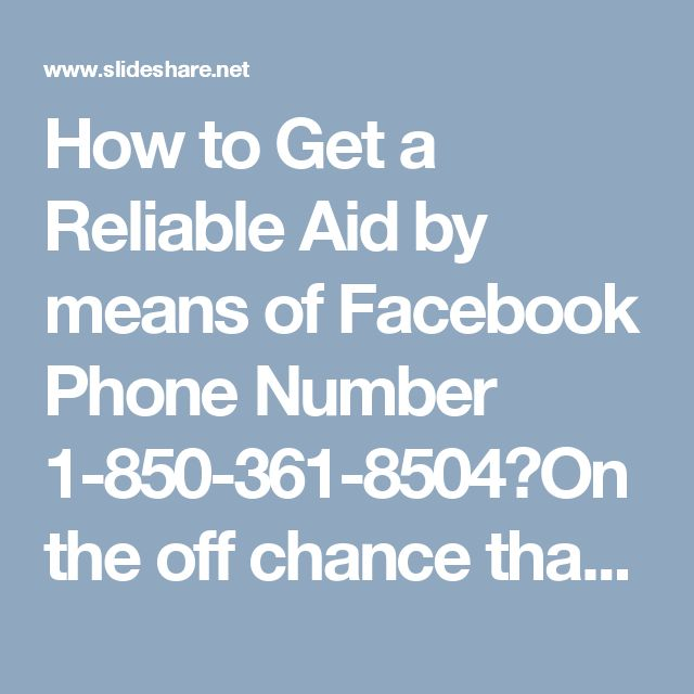 How to Get a Reliable Aid by means of Facebook Phone Number 1-850-361-8504?On the off chance that you stall out some place while getting to your Facebook record and need help from somebody to determine it, at that point you need to stay in contact with our specialists as he is the just a single best specialist co-op to make you free with this arrangement. Along these lines, dial on Facebook Phone Number 1-850-361-8504 which is our helpline number and takes no charges…