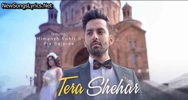 Tera Shehar Song Lyrics Mohd Kalam New Romantic Songs Bollywood Songs New Album Song