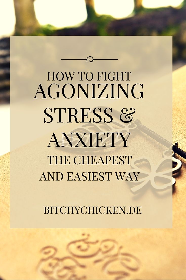 Learn how to fiht agonizing stress and anxiety the cheapest and easiest way…