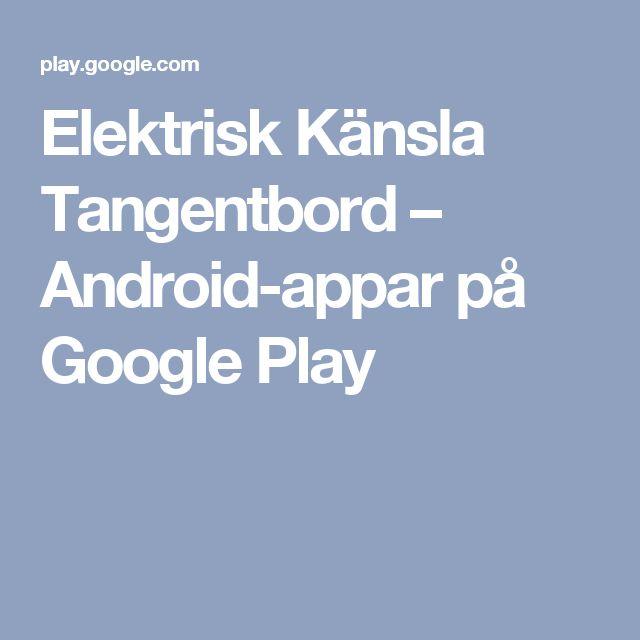 Elektrisk Känsla Tangentbord – Android-appar på Google Play
