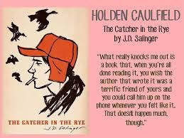holden caulfields unreliable narration in the catcher in the rye a novel by jd salinger The obvious signs that holden is a troubled and unreliable narrator are much of the novel trying to lose from the catcher in the rye phoebe caulfield.
