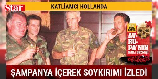 Şampanya içerek soykırımı izledi: BM Barış Gücü'nün Hollandalı askerleri, korumaları gereken 25 bin Boşnak'ı hiç direnmeden Sırp kasabı Mladiç'e teslim etti. Hollandalı komutan Karremans ile şampanya içerek kente giren Mladiç, 8 bin 372 sivile soykırım uyguladı.