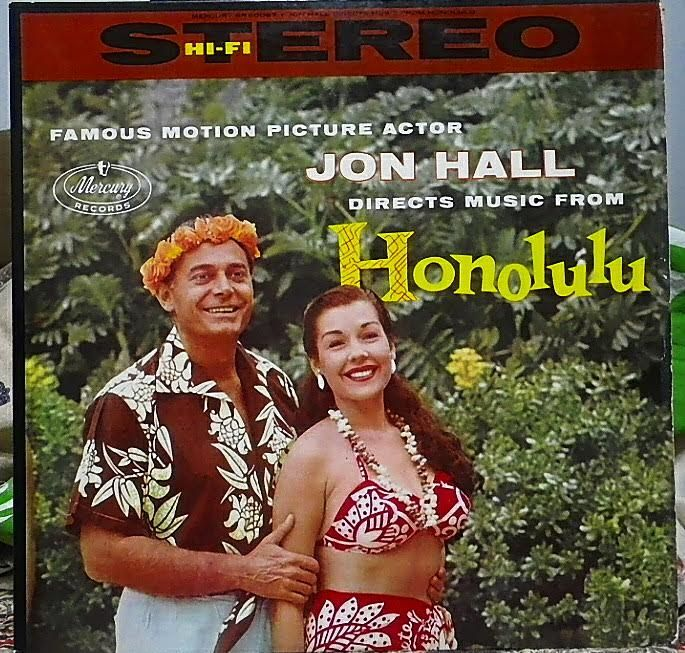 Jon Hall directs music from Honolulu by various unnamed artists. U.S., Mercury Records SR-60063, 12-inch 33 1/3 rpm stereo vinyl record, no date. Recording made at the La Haina Hotel. I believe among the artists are Frank & Kathy Kawelo, Johnny Spencer.