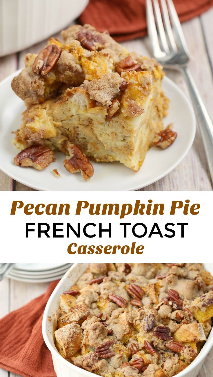 This Pecan Pumpkin Pie French Toast Casserole recipe is a make-ahead beauty one-dish meal. Really, you could not as for a better breakfast or brunch!